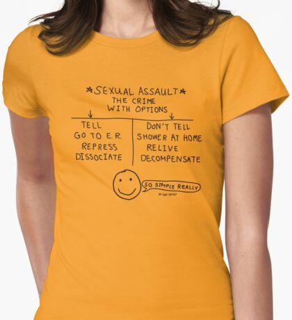"""Sexual Assault - The Crime With Options"" Womens Fitted T-Shirt"