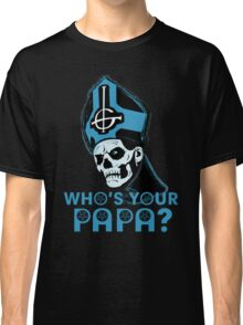 WHO'S YOUR PAPA? - light blue Classic T-Shirt