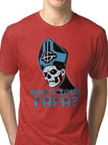 WHO'S YOUR PAPA? - light blue Tri-blend T-Shirt