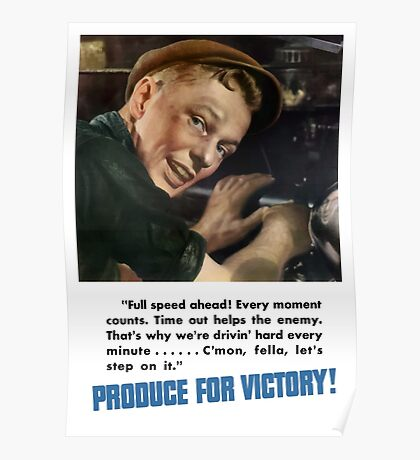 Produce For Victory -- WW2 Poster