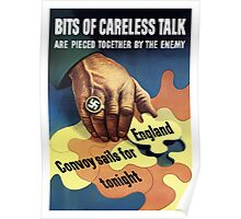 Bits Of Careless Talk Are Pieced Together By The Enemy - WW2 Poster