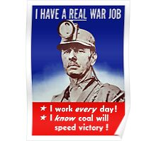 I Have A Real War Job -- WWII Poster