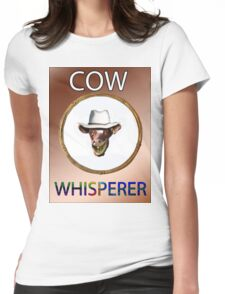 COW WHISPERER Womens Fitted T-Shirt