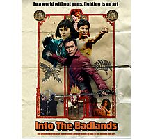 Enter Into The Badlands poster Photographic Print