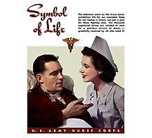 Symbol Of Life -- Army Nurse Corps WW2 Photographic Print