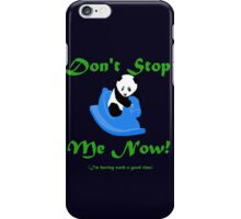 Love Wildlife - Don't Stop The Panda iPhone Case/Skin