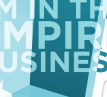 Empire Business  Sticker
