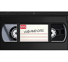 VHS and Chill Photographic Print