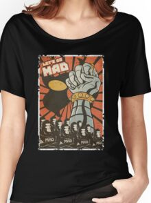 Lets Go Mad Women's Relaxed Fit T-Shirt