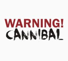 WARNING CANNIBAL T SHIRT by GeekShirtsHQ