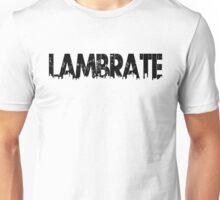 Milano - Lambrate Unisex T-Shirt