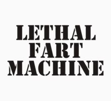 LETHAL FART MACHINE T SHIRT by GeekShirtsHQ