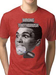 Wrong Toothbrush Tri-blend T-Shirt