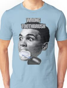 Wrong Toothbrush Unisex T-Shirt