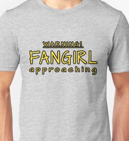 Warning! Fangirl approaching! Unisex T-Shirt