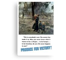 Produce For Victory! WW2 Canvas Print