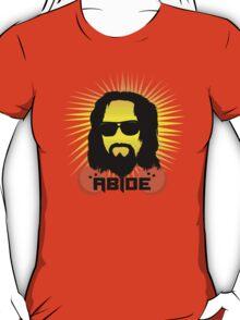 Abide Dude T Shirt T-Shirt