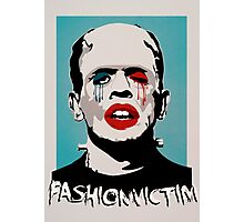 =FASHIONVICTIM= Photographic Print