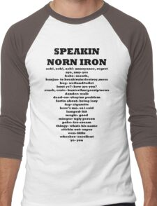 Speakin speaking Norn Iron Northern Ireland Men's Baseball ¾ T-Shirt