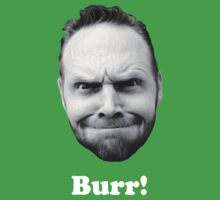 BURR! (white text) by psymon