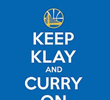 Keep Klay And Curry On by jsipek