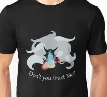 Don't you trust me? T-Shirt