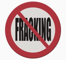 Sign No Fracking by stuwdamdorp