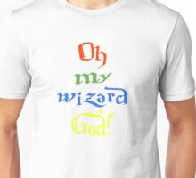 Oh My Wizard God! - House Colours Unisex T-Shirt