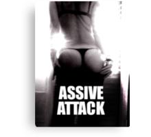 ASSIVE ATTACK Canvas Print