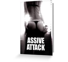 ASSIVE ATTACK Greeting Card