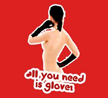 All you need is glove! Womens Fitted T-Shirt