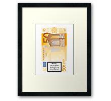 Money caution Framed Print