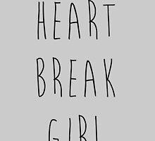 Heartbreak Girl - 5sos by Julia Kolos