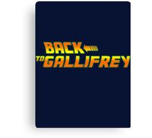 Back to Gallifrey Canvas Print