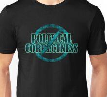 NO POLITICAL CORRECTNESS Unisex T-Shirt