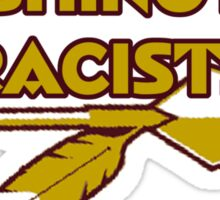 Washington Racists Sticker