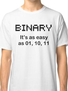 BINARY geek code funny pixels nerdy cpu linux programmer nerd Classic T-Shirt