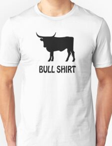 BULL FUNNY humor crude awesome beer cool geek nerd humor T-Shirt