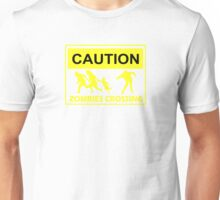 CAUTION ZOMBIES CROSSING funny walking brains awesome dead Unisex T-Shirt
