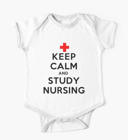 Keep Calm and Study Nursing (LS) One Piece - Short Sleeve