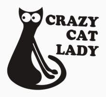 Crazy Cat Lady Funny Geek Nerd Cool Awesome Kittens Kitty Kitteh T-Shirt