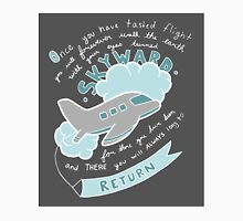 Once You Have Tasted Flight Classic T-Shirt