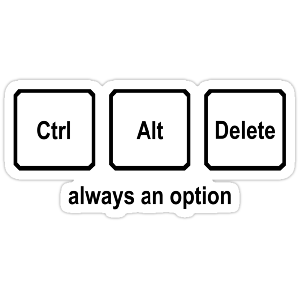 CTRL ALT DELETE nerdy geeky windows coding tech linux by porsandi