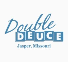 Double Deuce Jasper Missouri Humor Funny Geeks Geeky by porsandi