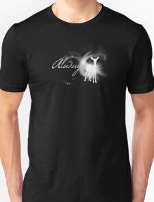 Always - White Unisex T-Shirt