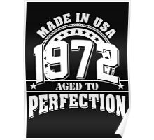 1972 aged to perfection Poster