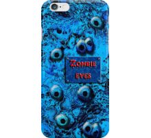 Zombie Eyes iPhone Case/Skin