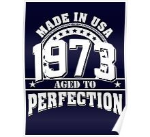1973 aged to perfection Poster