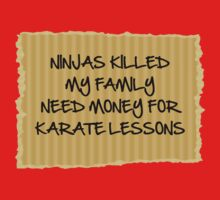 Ninjas Killed My Family by BrightDesign