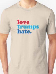 Love Trumps Hate Unisex T-Shirt
